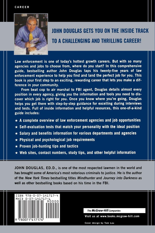 John Douglasu0027s Guide To Landing A Career In Law Enforcement: John  Douglas: 9780071417174: