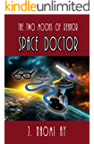 Space Doctor (The Two Moons of Rehnor)