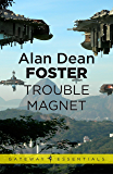 Trouble Magnet (Pip and Flinx Book 12)