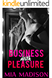 Business with Pleasure: Steamy Older Man Younger Woman Romance Novella