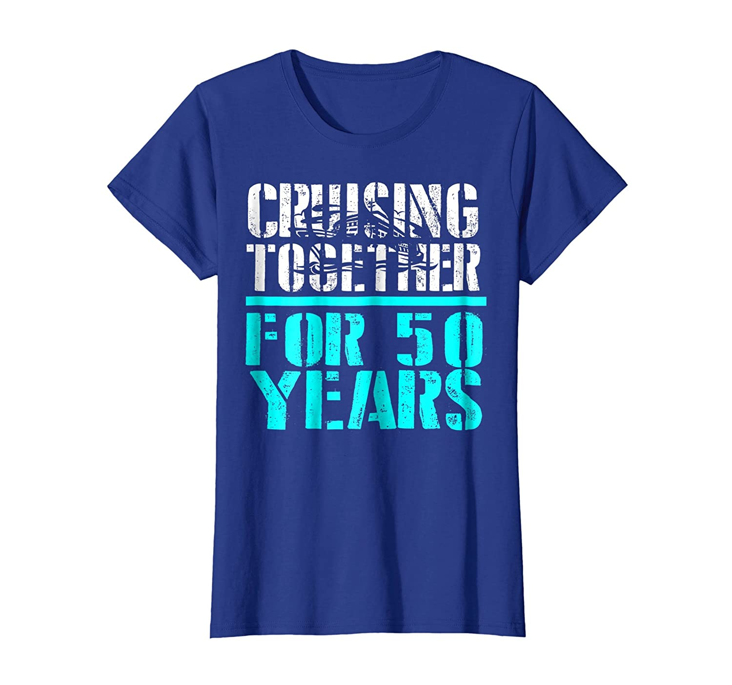 Cruising Together For 50 Years Anniversary Gift T-Shirts-Newstyleth