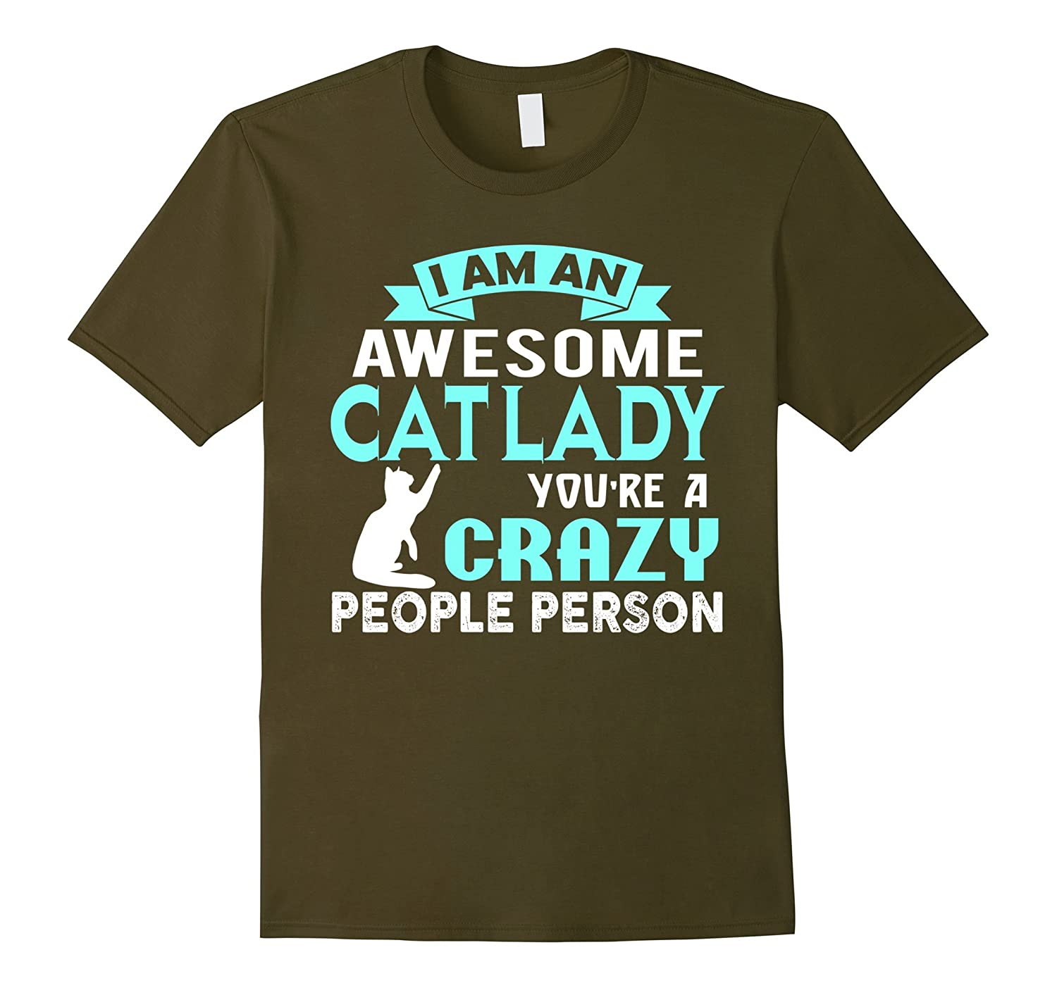 I Am An Awesome Cat Lady T Shirt, Awesome Cat Lady T Shirt-CL