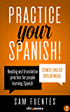 Practice Your Spanish! #2: Reading and translation practice for people learning Spanish (Spanish Practice)
