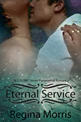 Eternal Service: A COLONY Series Paranormal Romance (COLONY Vampires Book 1) Kindle Edition