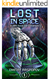 LOST in Space [A LitRPG Space Opera Adventure]