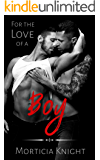 For the Love of a Boy (Father Series Book 2)