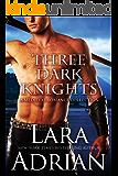 Three Dark Knights: A Medieval Romance Bundle