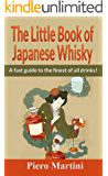 The Little Book of Japanese Whisky: A fast guide to the finest of all drinks!