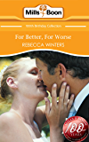 For Better, For Worse (Mills & Boon Short Stories)