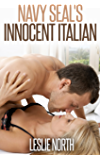 Navy Seal's Innocent Italian (The Denver Men Series Book 4)
