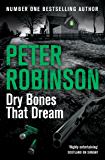 Dry Bones That Dream (Inspector Banks Book 7) (English Edition)