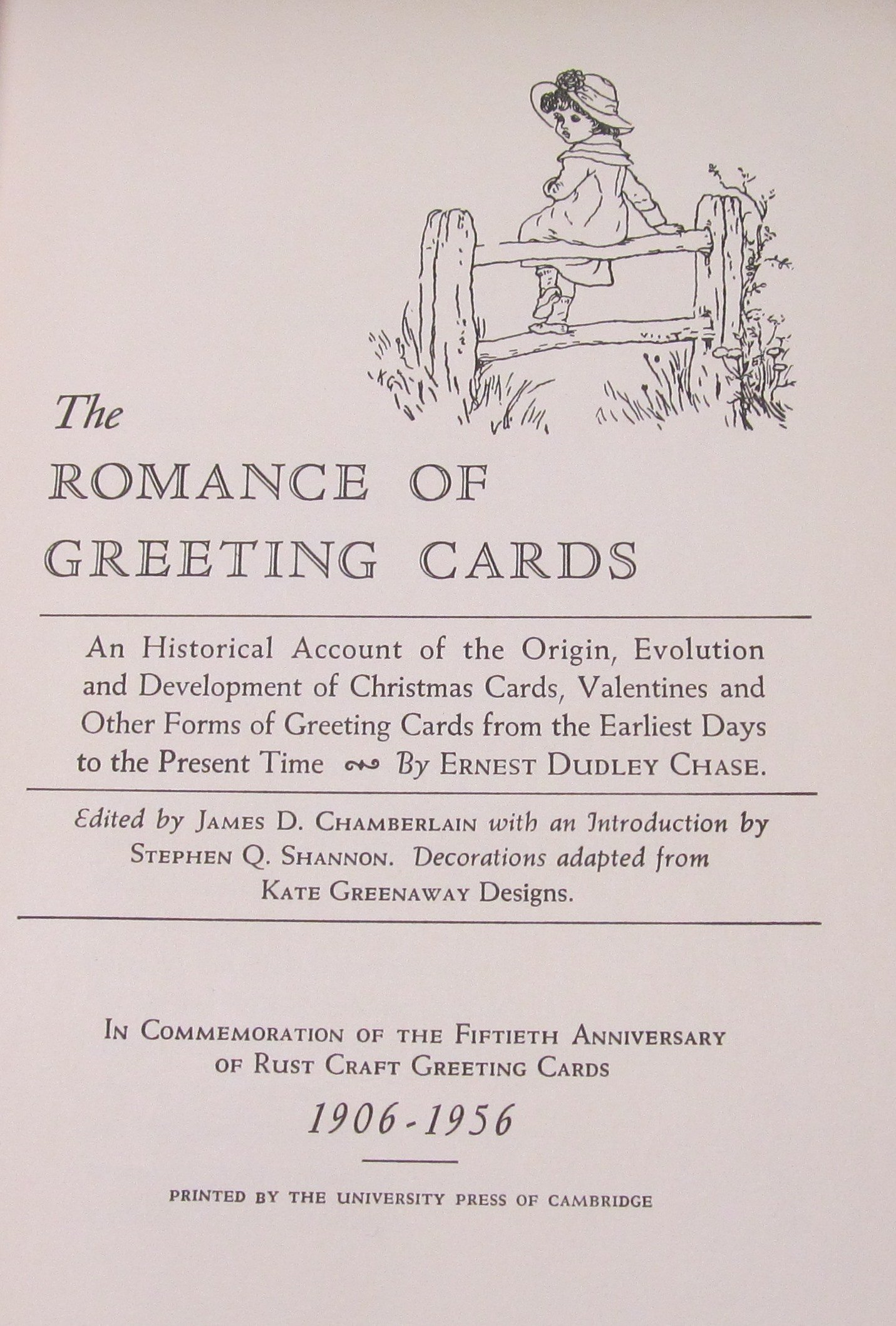 The Romance Of Greeting Cards Ernest Dudley Chase Kate Greenaway