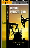 DIARIO VENEZOLANO: Diario de Viaje n. 8 (Diarios de Viaje de Luca Belcastro) (Spanish Edition)