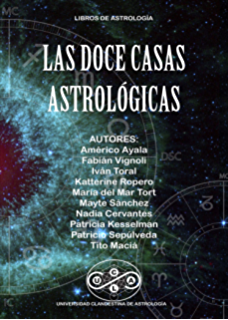 LAS DOCE CASAS ASTROLOGICAS (Spanish Edition)