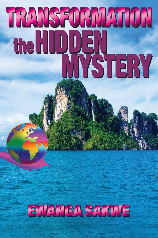 Read Online Transformation: The Hidden Mystery ebook