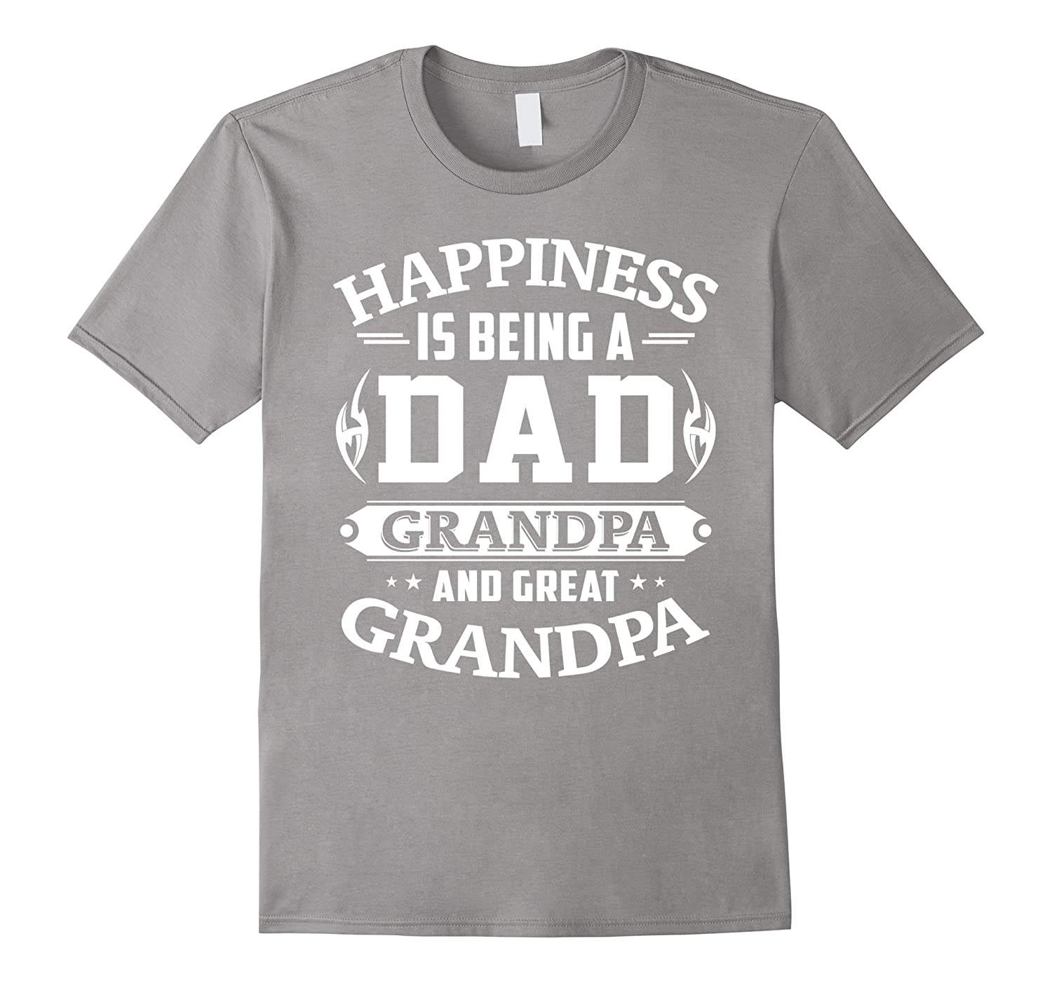 b68e16b4 Happiness Is Being A Dad Grandpa And Great Grandpa Shirt-TD – Teedep
