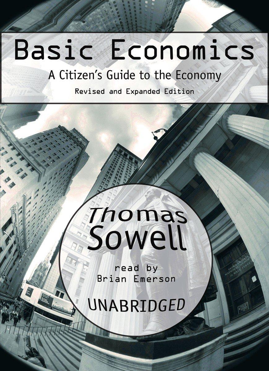 Basic Economics: A Citizens Guide to the Ecomomy: Amazon.es: Sowell, Thomas, Emerson, Brian: Libros en idiomas extranjeros