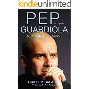 Pep Guardiola (Deportes (corner)) (Spanish Edition)