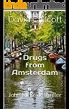 Drugs from Amsterdam: John McBride thriller