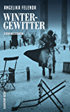 Wintergewitter: Reitmeyers zweiter Fall. Kriminalroman (Kommissär-Reitmeyer-Serie) (German Edition)