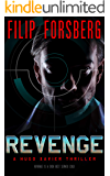 REVENGE (Hugo Xavier Series Book 1)