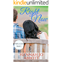 Right Now (Faith and Love Book 2)
