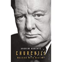 Churchill: Walking with Destiny: Walking with Destiny: The Biography
