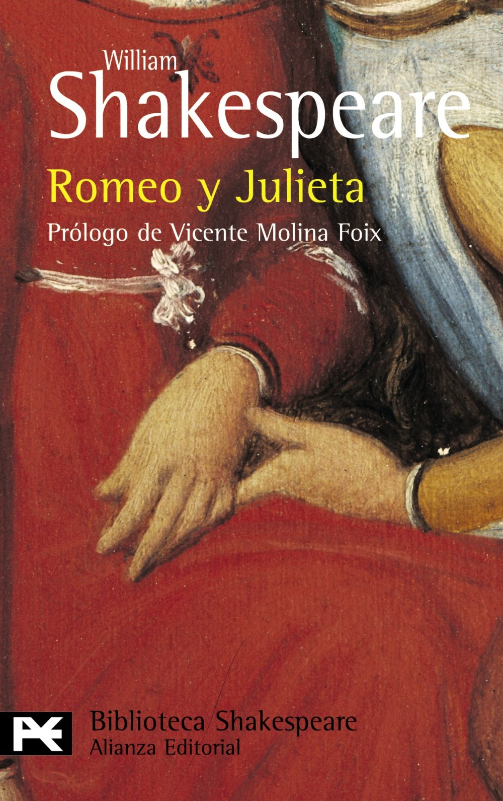 Romeo y Julieta El Libro De Bolsillo - Bibliotecas De Autor - Biblioteca Shakespeare: Amazon.es: William Shakespeare, Vicente Molina Foix, Luis Astrana ...