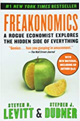 Freakonomics: A Rogue Economist Explores the Hidden Side of Everything Paperback