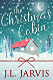 The Christmas Cabin (Holiday House Book 1)