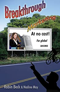 Breakthrough Marketing at No Cost: For Global Success