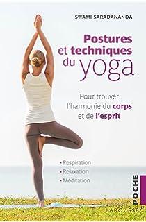 Postures Et Techniques Du Yoga Pour Trouver Lharmonie Corps De L