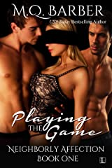 Playing the Game (Neighborly Affection Book 1) Kindle Edition