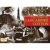 The Story of Lancashire Cotton (Memories Nostalgia)