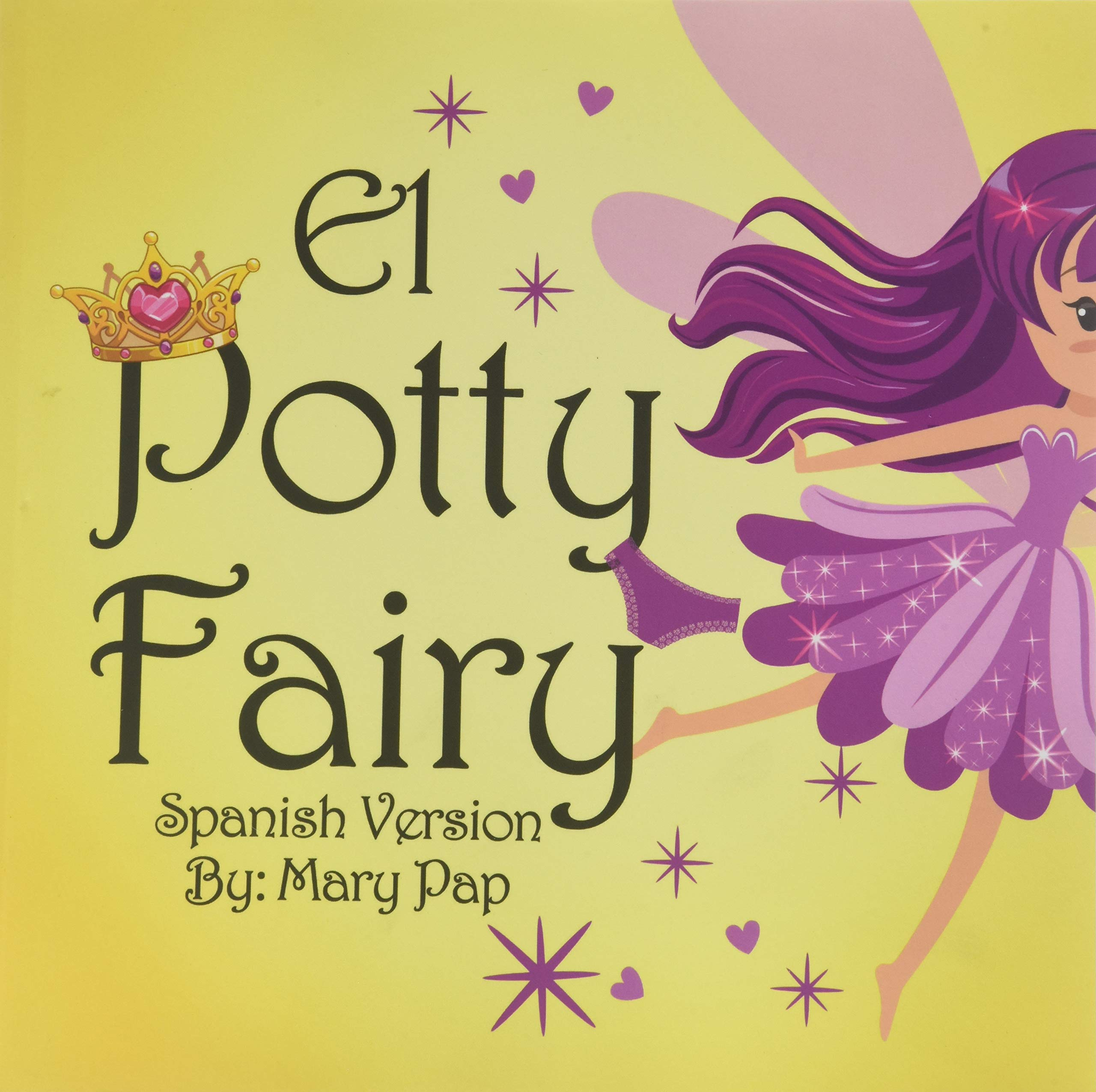 El Potty Fairy (Spanish Edition): Mary Pap: 9781545631744: Amazon.com: Books