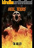Hell, Texas (Hell Texas Book 1)