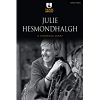 Julie Hesmondhalgh: A Working Diary (Theatre Makers)