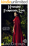 Highland Forbidden Love: Scottish Highland Romance