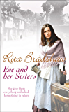 Eve and her Sisters: An utterly compelling, dramatic and heart-breaking saga
