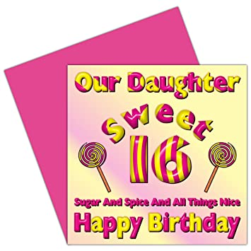 Our Daughter Sweet 16 Happy Birthday Card