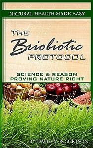 Natural Health Made Easy: The Briobiotic Protocol