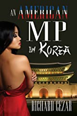 An American MP in Korea Kindle Edition