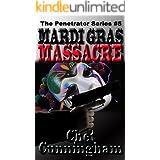 Mardi Gras Massacre (The Penetrator Book 5)