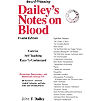 Dailey's Notes on Blood: Self-Teaching Hematology, Immunology and Transfusion Therapy