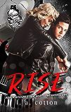 Rise: The Interlude (Black Hearts Still Beat Book 2)