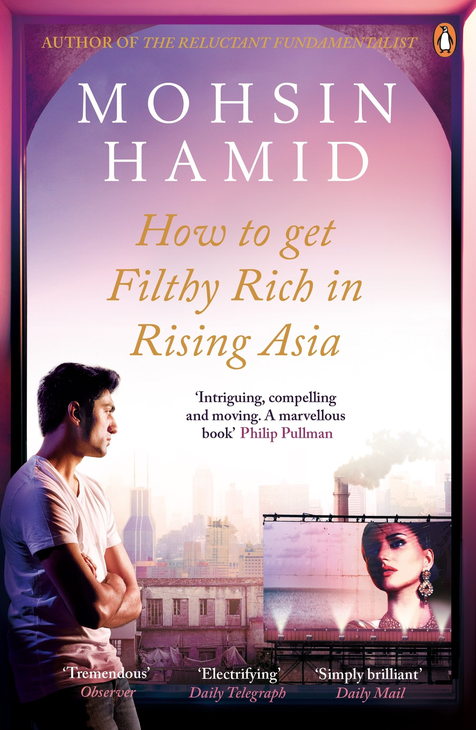 Download How to Get Filthy Rich In Rising Asia pdf epub