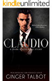 Claudio: A Dark Mafia Hate Story (Chicago Crime Family Book 2)