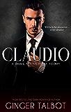 Claudio: A Dark Mafia Hate Story (Chicago Crime Family Book 2) (English Edition)