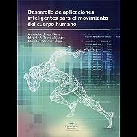 Desarrollo de aplicaciones inteligentes para el movimiento del cuerpo humano