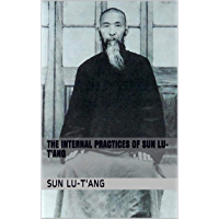 The Internal Practices of Sun Lu-T'ang